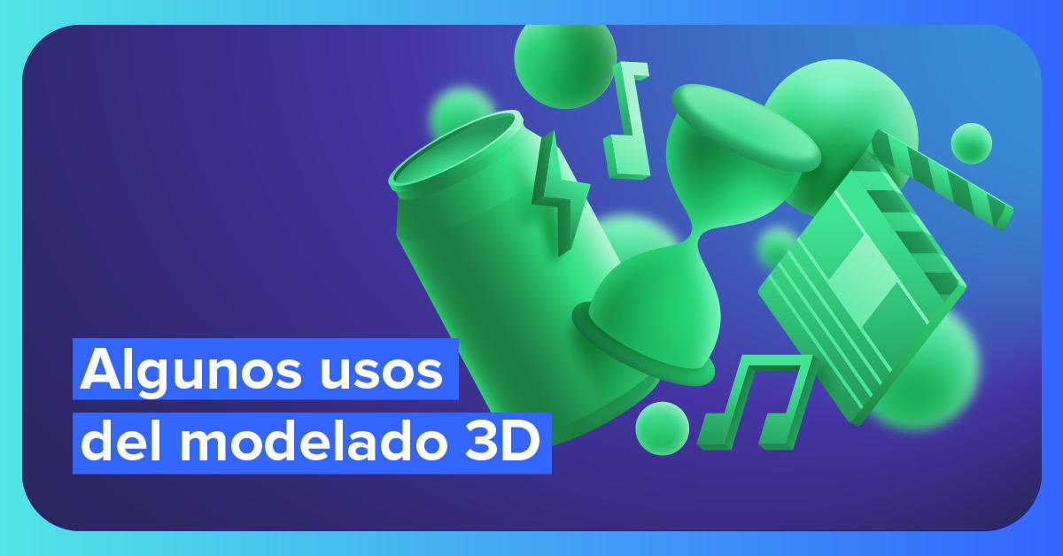 Qué puedes hacer con un modelo 3D