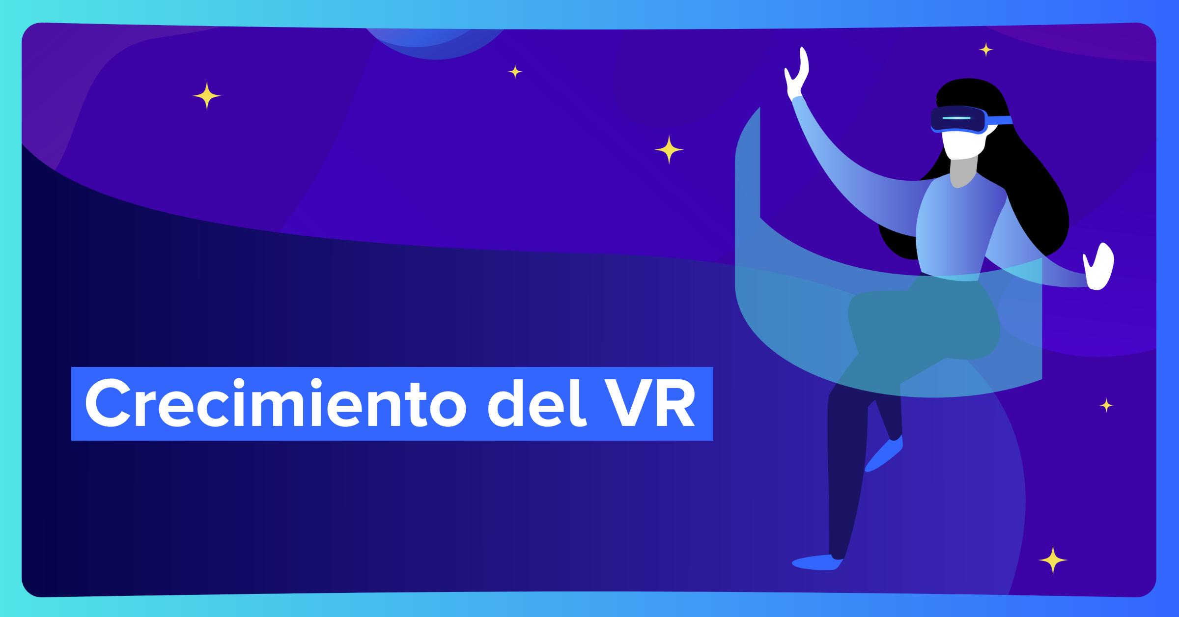Qué significa el crecimiento del VR para los marketeros